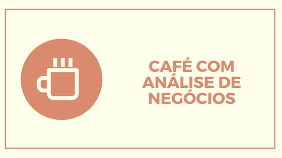 Café com análise de negócio