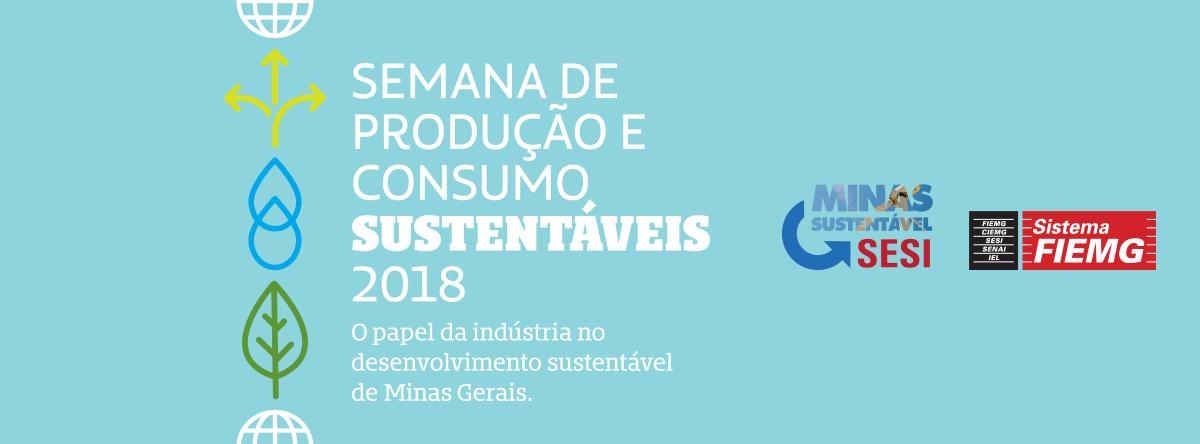 Resultado de imagem para Semana de Produção e Consumo Sustentáveis 2018