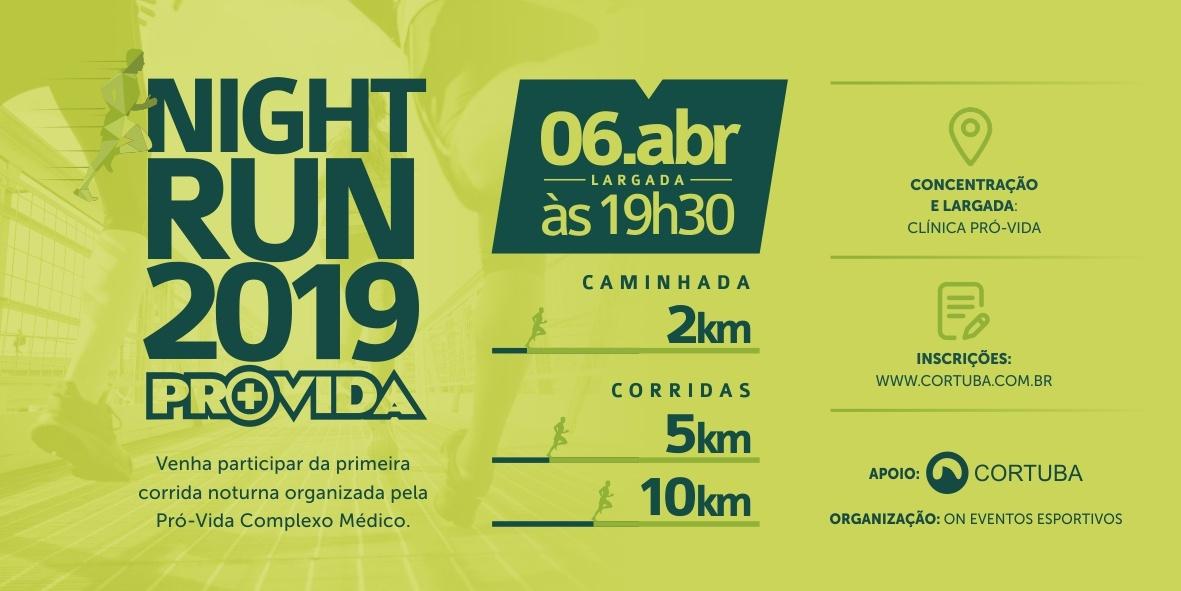 b0e28f9ae Night Run Pró-Vida - Sympla